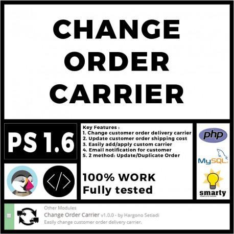 Change Order Carrier